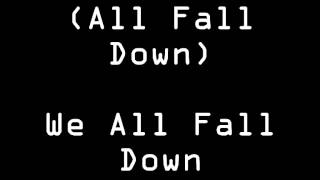 Against All Authority - All Fall Down - With Lyrics!