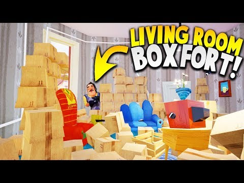 BUILDING AN EPIC BOX FORT IN THE MIDDLE OF THE NEIGHBOR'S LIVING ROOM! | Hello Neighbor Gameplay