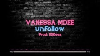 Vanessa Mdee - Unfollow (Lyrical Video)
