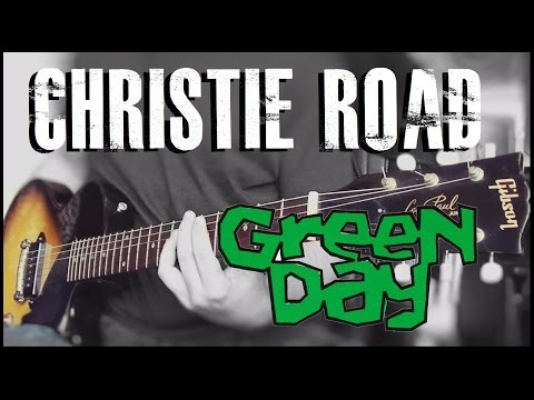 Green Day - Christie Road cover (Billie Joe Armstrong signature guitar)