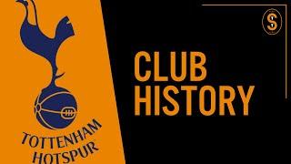 Tottenham Hotspur FC | Club History