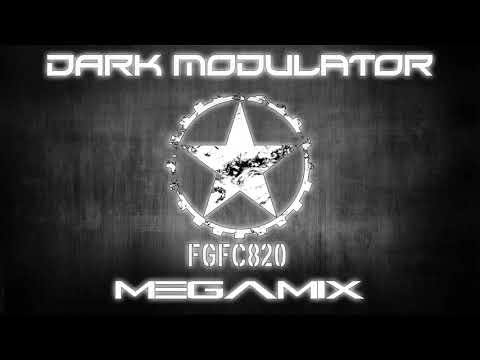 FGFC820 Megamix From DJ Dark Modulator