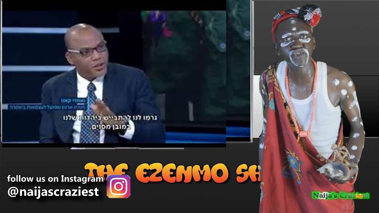 Download Nnamdi Kanu Lies About Real Reason For Biafra Agitation On Isreali TV - The Ezenmo Show Ep 30