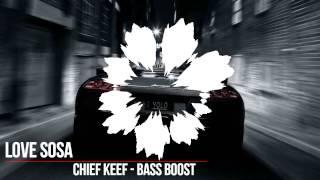 Скачать Chief Keef Love Sosa Bass Boost