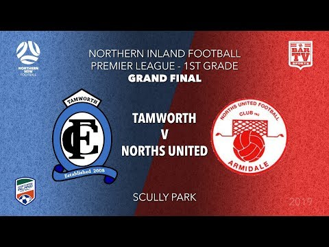 2019 Northern Inland Football Premier League - 1st Grade Grand Final - Tamworth V Norths United
