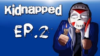 "Delirious gets ""Kidnapped"" Ep. 2 Can"