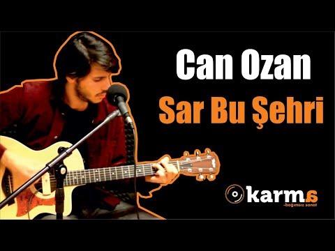 Can Ozan - Sar Bu Şehri #CanOzan #KarmaTurkiye #Akustik