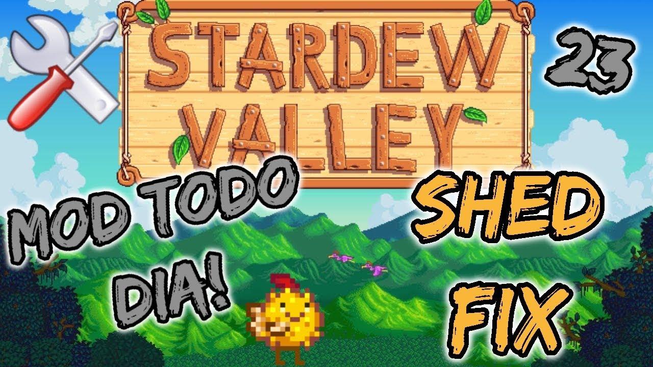 Tutoria Guia Mod SHED FIX Stardew Valley - Série Mod Todo dia 23 (SMAPI -  CONTENT PATCHER) PT BR