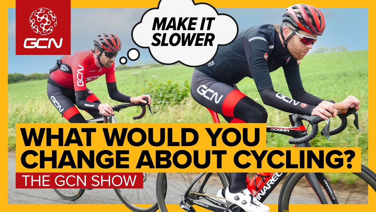 Download 6 Things We'd Change About Cycling | GCN Show Ep. 425