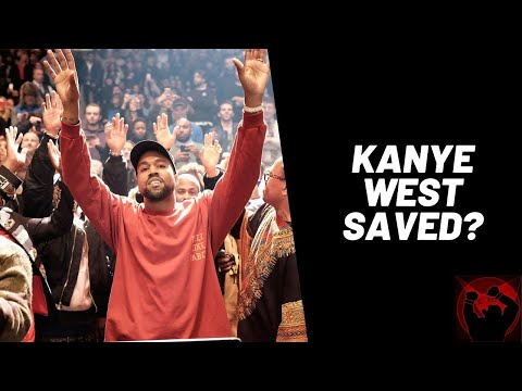 Is Kanye West Saved Now? My Thoughts On Kanye West.
