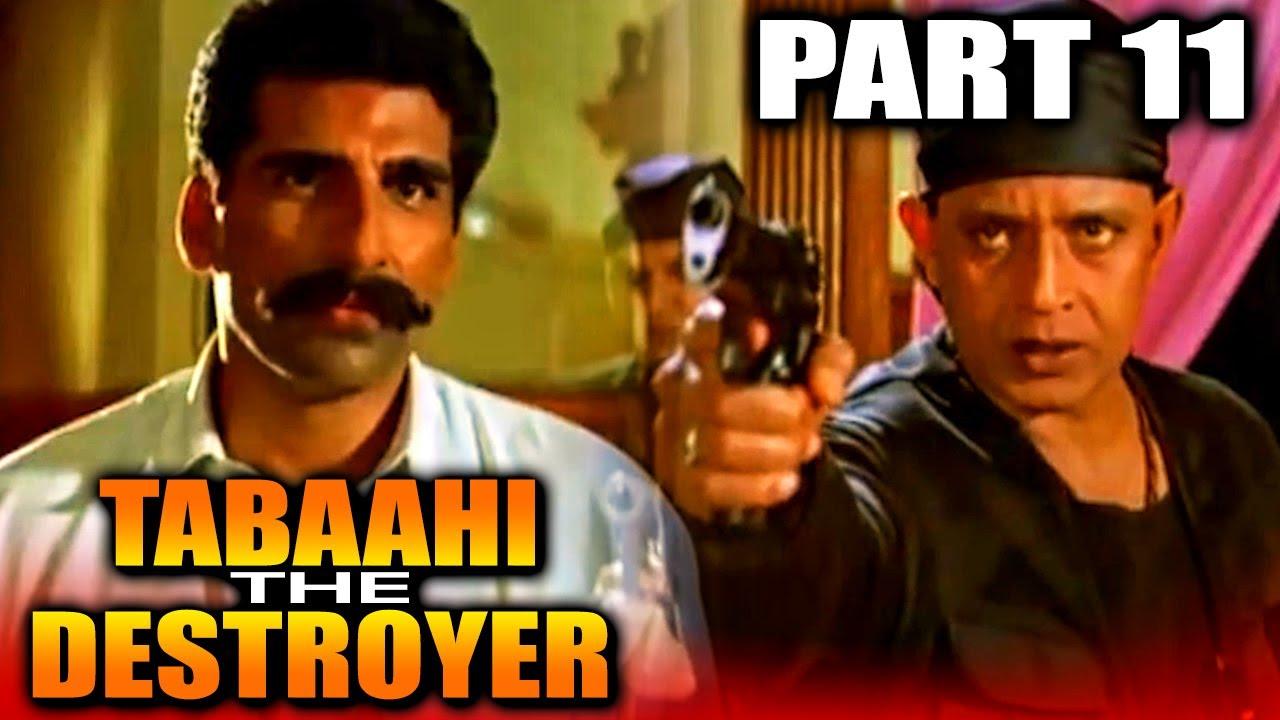 Tabaahi - The Destroyer (1999) Part 11 Superhit Action Movie | Mithun Chakraborthy, Ayub Khan