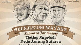GENJLEUNG WAYANG, R.Tjetjep Supriadi, Dede Amung Sutarya, Asep Sunandar Sunarya DISC 2