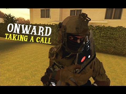 ONWARD :: WHO YOU GONNA CALL?! ( HTC VIVE )