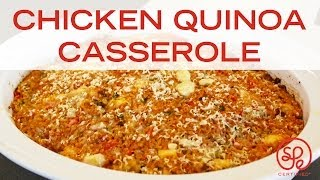 Healthy Chicken Quinoa Casserole