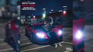 Kevin Gates - Neva Land (I'm In The H Witt It) [ Audio]