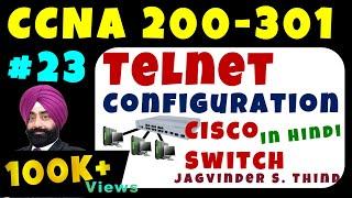 cisco ccna switch configuration step by step telnet configuration video 2