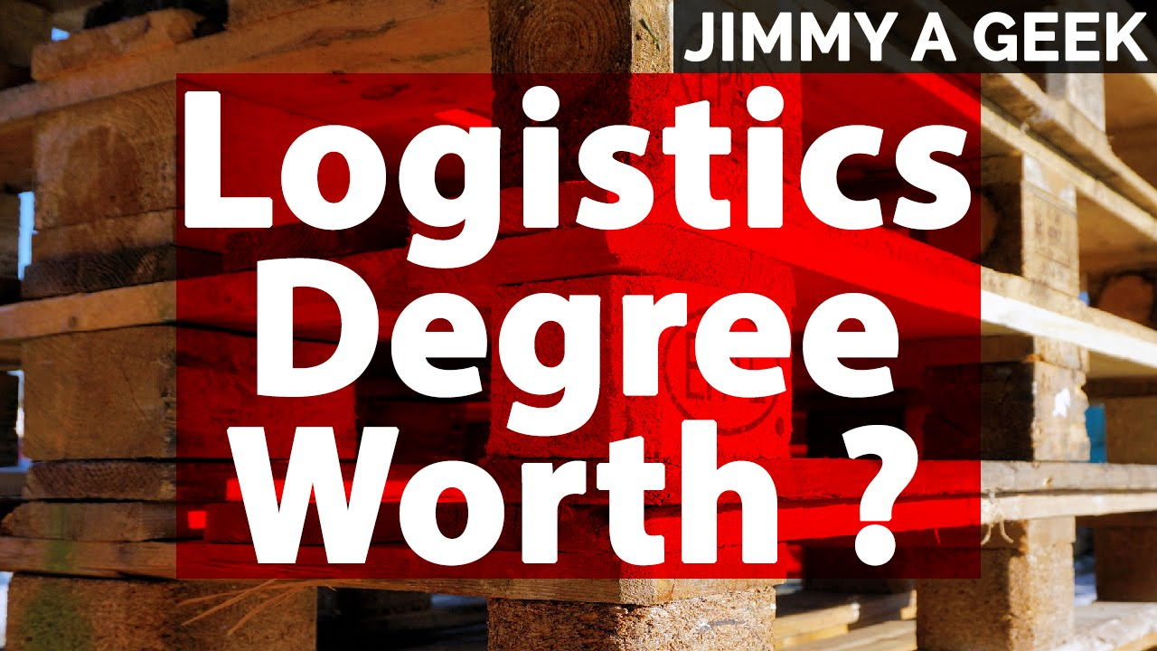 Is a logistics degree worth it youtube is a logistics degree worth it xflitez Choice Image