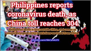 philippines reports coronavirus death as china toll reaches 304