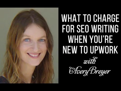 What to Charge for Freelance SEO Writing When You're New to UpWork
