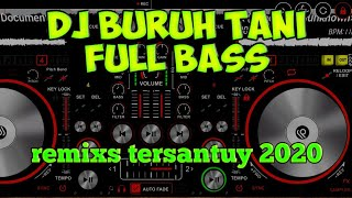 Download lagu DJ BURUH TANI • DJ SLOW MANTAB • MARJINAL • DJ FULL BASS TERBARU 2020• JBBC