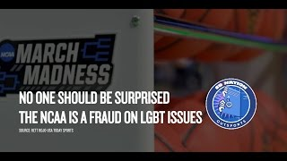 The NCAA is a fraud on LGBT inclusion