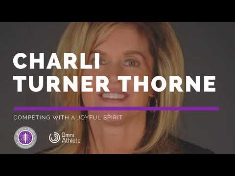 Episode #16: Charli Turner Thorne on Competing with a Joyful Spirit