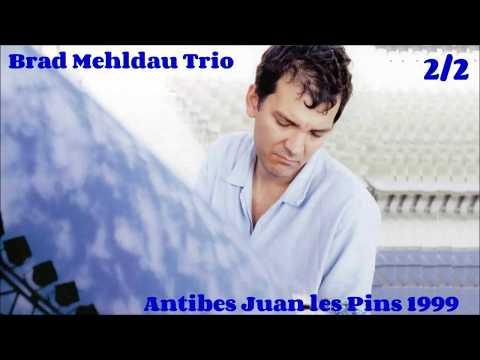 Brad Mehldau Trio live Antibes Juan les Pins 1999 (part. 2)