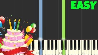 Happy Birthday [Easiest Piano Tutorial] (Right Hand ONLY)