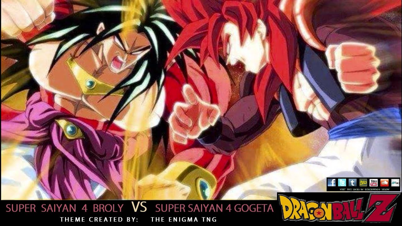 Dragon Ball Z - SS4 Broly VS SS4 Gogeta Theme (The Enigma ...