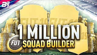 THE 1 MILLION COIN SQUAD BUILDER! | FIFA 19 ULTIMATE TEAM