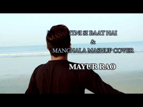 Itni Si Baat Hai & Manchala Mashup Teaser | Mayur...