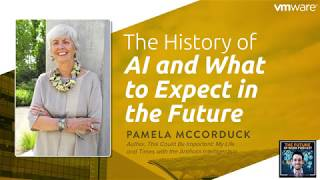 The History of AI and What to Expect in theFuture - Pamela McCorduck