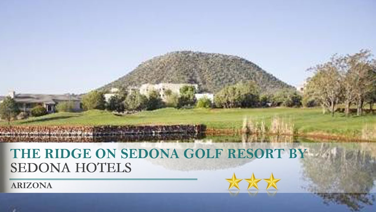 the ridge on sedona golf resortdiamond resorts hotel - sedona