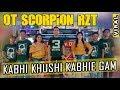 Ot Scorpion 9 Ilir ❗ - Kabhi Khushi Kabhie Gam