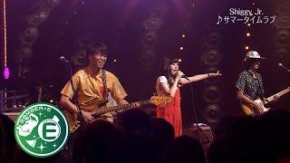 【Shiggy Jr.】 「サマータイムラブ」 BOMBER-E LIVE