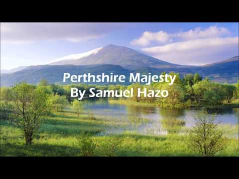 Perthshire Majesty By Samuel Hazo