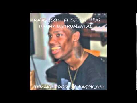 Travis $cott   Drunk Ft Young Thug Instrumental Remake Prod By @agok yeh