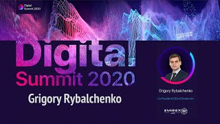 Digital Summit 2020 Day 3.6 Broadcast of the speech by Grigory Rybalchenko (CEO of Emirex)