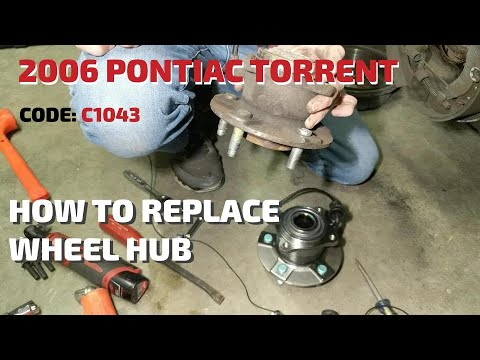 How To Replace a Wheel Hub on a 2006 Pontiac Torrent