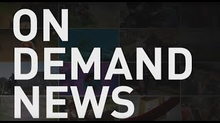 Welcome to ODN: On Demand News