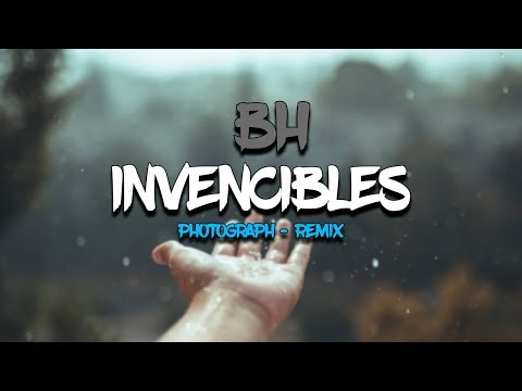 BH Invencibles - Ed Sheeran Photograph (Westphal Whyman Remix)