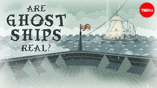 Are ghost ships real? - Peter B. Campbell