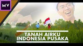 MV- Tanah Airku & Indonesia Pusaka ft. Falenta Suharto Music.