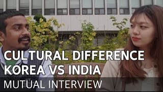 Culture shock? KOREA & INDIA differences