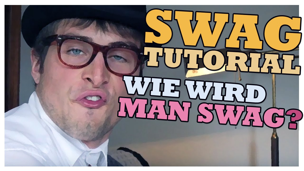 wie wird man swag swag tutorial youtube. Black Bedroom Furniture Sets. Home Design Ideas