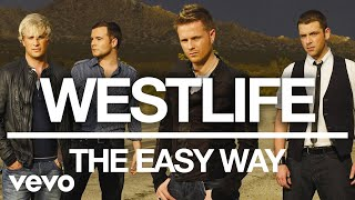 Westlife - The Eąsy Way (Official Audio)