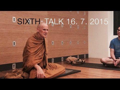 Tan Dhammavidu - Sixth Hong Kong Meditation & Dhamma Talk - 16th of July, 2015