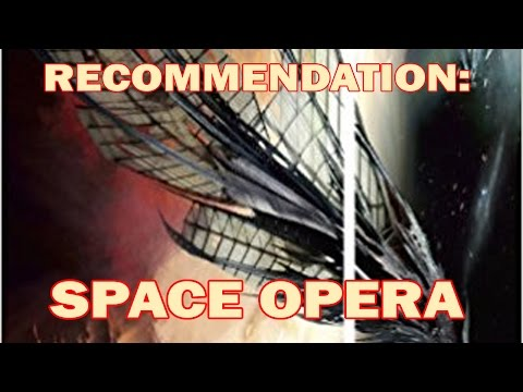 Recommendation: Space Opera
