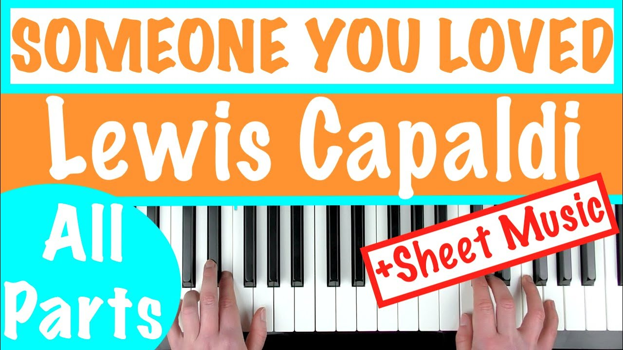How to play 'SOMEONE YOU LOVED' - Lewis Capaldi | Piano Chords Tutorial