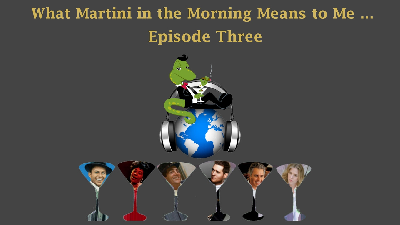 episode 3 what martini in the morning means to me patty miriam fred youtube. Black Bedroom Furniture Sets. Home Design Ideas